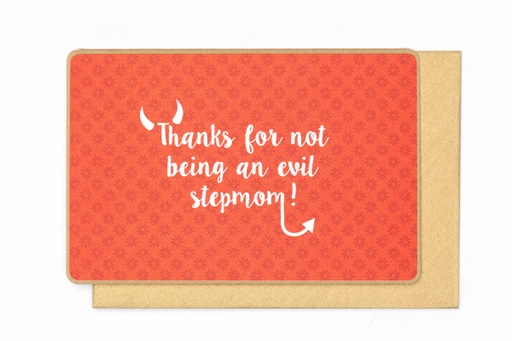 [N993] THANKS FOR NOT BEING AN EVIL STEPMOM !