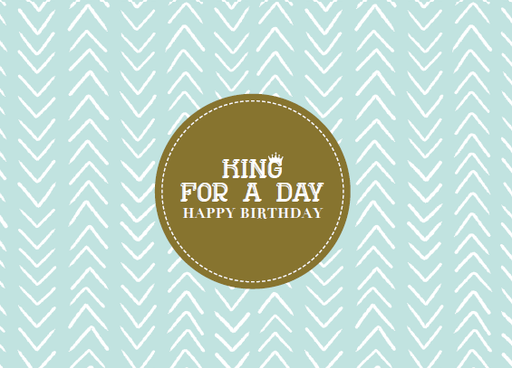 [SS2432] KING FOR A DAY HAPPY BIRTHDAY