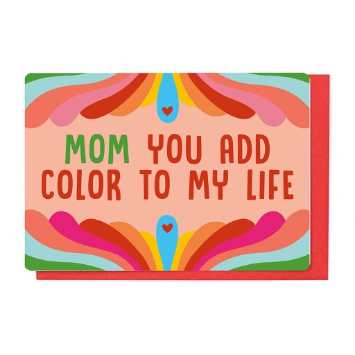 [SMD3503] MOM YOU ADD COLOR TO MY LIFE